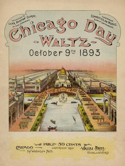 World's Fair: Chicago Day Waltz, October 9th, 1893--Art Print