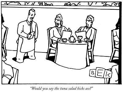 """""""Would you say the tuna salad kicks ass?"""" - New Yorker Cartoon-Bruce Eric Kaplan-Premium Giclee Print"""