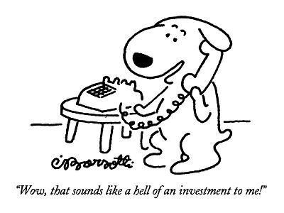 """""""Wow, that sounds like a hell of an investment to me!"""" - New Yorker Cartoon-Charles Barsotti-Premium Giclee Print"""