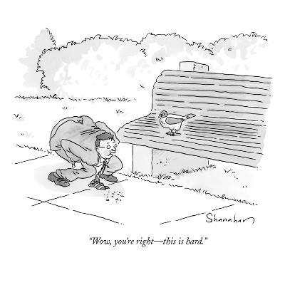 """""""Wow, you're right?this is hard."""" - New Yorker Cartoon-Danny Shanahan-Premium Giclee Print"""