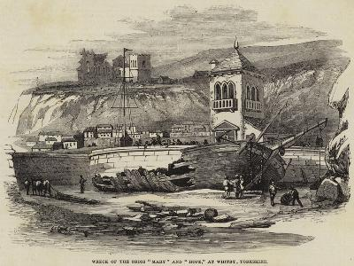 Wreck of the Brigs Mary and Hope, at Whitby, Yorkshire--Giclee Print