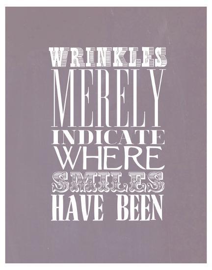 Wrinkles Merely Indicate--Art Print