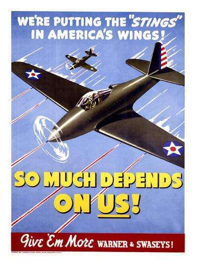 WWII, So Much Depends on Us!--Giclee Print