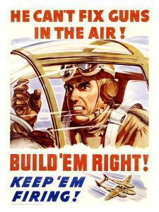 WWII, U.S. Homefront, Keep 'Em Firing