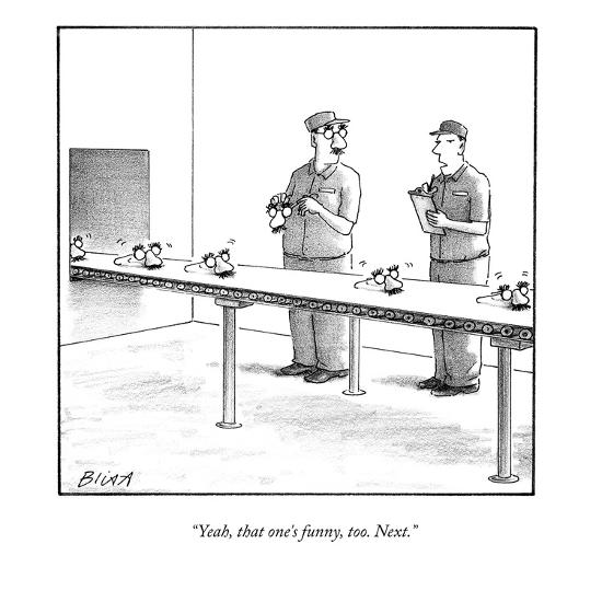 """""""Yeah, that one's funny, too. Next."""" - New Yorker Cartoon-Harry Bliss-Premium Giclee Print"""