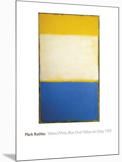 Yellow, White, Blue Over Yellow on Gray, 1954-Mark Rothko-Mounted Giclee Print