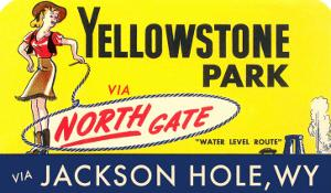 Yellowstone Park Via the North Gate