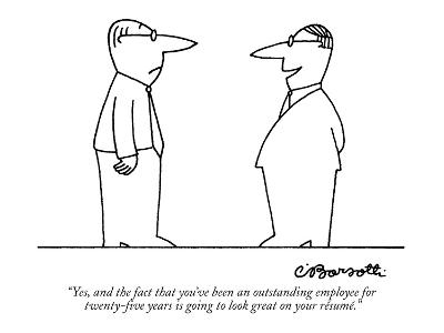 """""""Yes, and the fact that you've been an outstanding employee for twenty-fiv?"""" - New Yorker Cartoon-Charles Barsotti-Premium Giclee Print"""