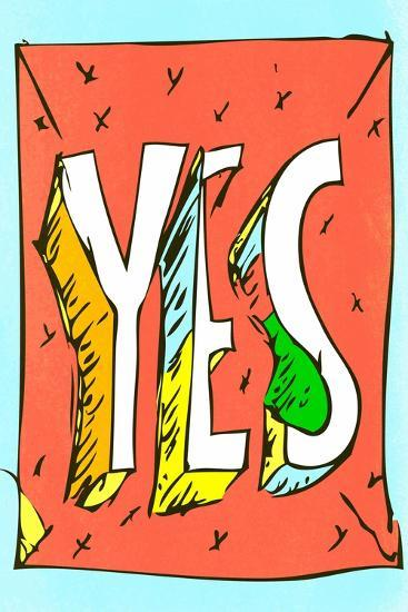 Yes by Annimo--Art Print