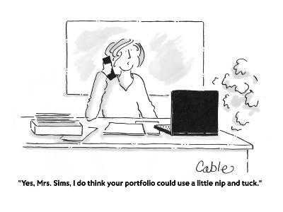 """""""Yes, Mrs. Sims, I do think your portfolio could use a little nip and tuck?"""" - Cartoon-Carole Cable-Premium Giclee Print"""