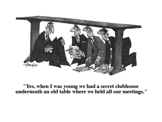 """""""Yes, when I was young we had a secret clubhouse underneath an old table w?"""" - Cartoon-William Haefeli-Premium Giclee Print"""