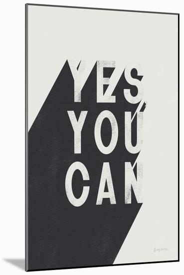 Yes You Can BW-Becky Thorns-Mounted Art Print