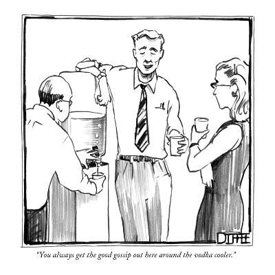 """You always get the good gossip out here around the vodka cooler."" - New Yorker Cartoon-Matthew Diffee-Premium Giclee Print"