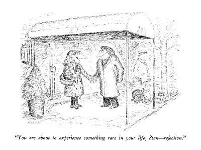 """""""You are about to experience something rare in your life, Stan?rejection."""" - New Yorker Cartoon-Edward Koren-Premium Giclee Print"""