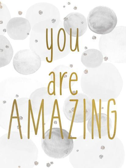 You Are Amazing BW-Kimberly Allen-Art Print