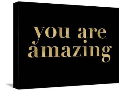 You Are Amazing Golden Black-Amy Brinkman-Stretched Canvas Print