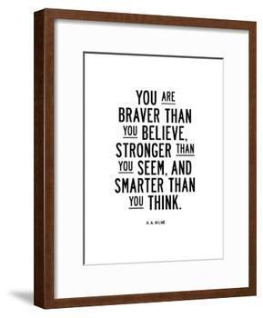 You Are Braver Than You Believe-Brett Wilson-Framed Giclee Print