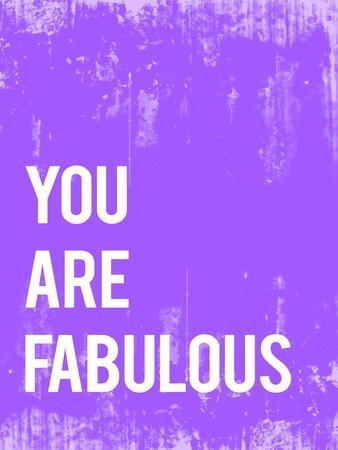 https://imgc.artprintimages.com/img/print/you-are-fabulous_u-l-psev8p0.jpg?p=0