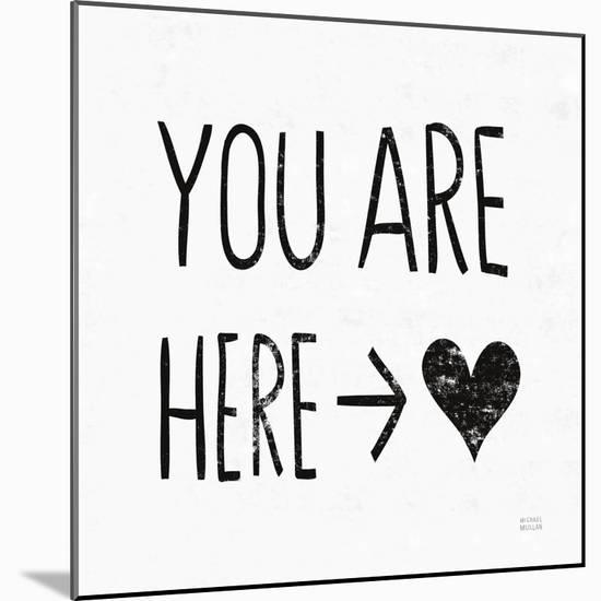 You Are Here Sq BW-Michael Mullan-Mounted Art Print