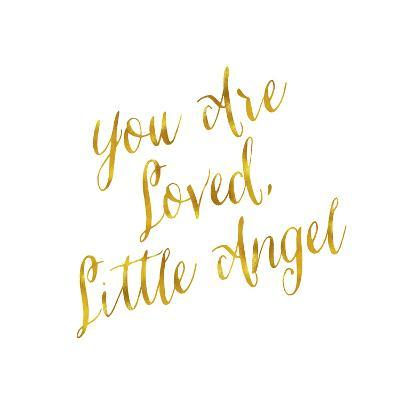 You Are Loved Little Angel Gold Faux Foil Metallic Glitter Quote Art