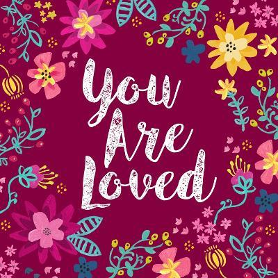 You Are Loved-Joan Coleman-Art Print