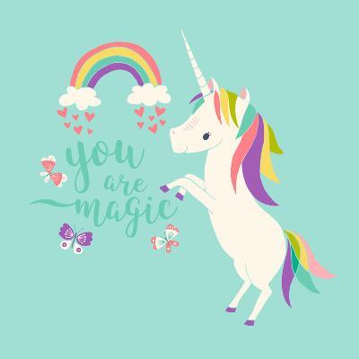 You are Magic - Rainbow and Unicorn-Heather Rosas-Art Print