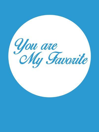 You are My Favorite 2-NaxArt-Art Print