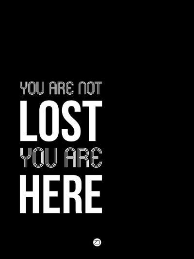 You are Not Lost Black and White-NaxArt-Art Print
