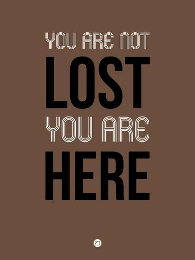 You are Not Lost Brown-NaxArt-Art Print