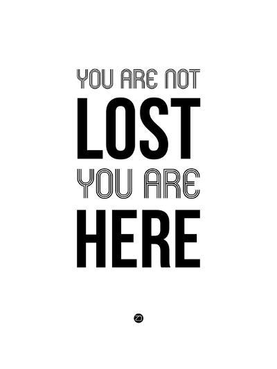 You are Not Lost White-NaxArt-Art Print