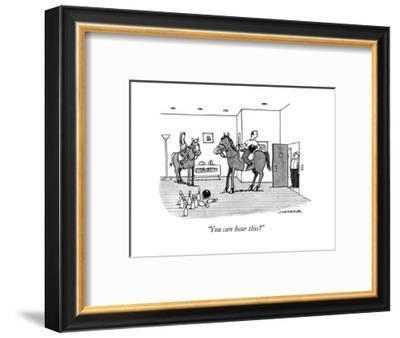 """You can hear this?"" - New Yorker Cartoon-Joe Dator-Framed Premium Giclee Print"