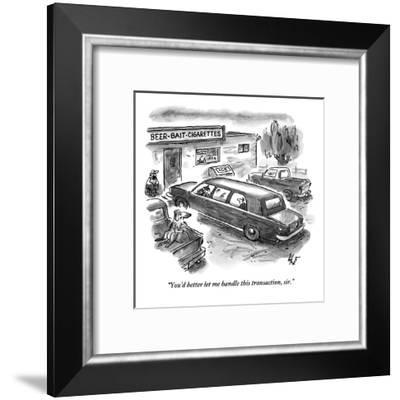 """""""You'd better let me handle this transaction, sir."""" - New Yorker Cartoon-Frank Cotham-Framed Premium Giclee Print"""
