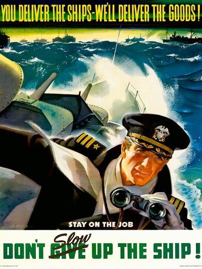 You Deliver the Ships - We'll Deliver the Goods!, 1943--Giclee Print