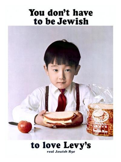 You Don't Have to Be Jewish to Love Levy's Real Jewish Rye-P^ Bonnet-Giclee Print