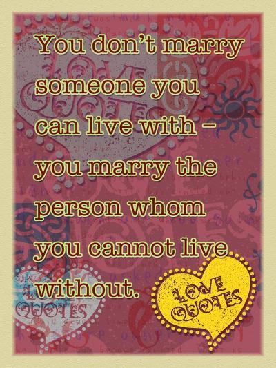 You Don'T Marry Someone-Cathy Cute-Giclee Print