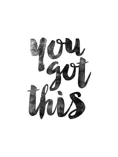 You Got This-Brett Wilson-Art Print