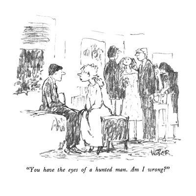 https://imgc.artprintimages.com/img/print/you-have-the-eyes-of-a-hunted-man-am-i-wrong-new-yorker-cartoon_u-l-pgtgav0.jpg?p=0