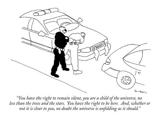 """""""You have the right to remain silent, you are a child of the universe, no ?"""" - New Yorker Cartoon-Michael Shaw-Premium Giclee Print"""