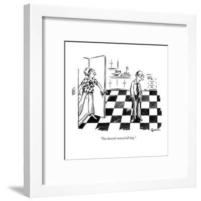 """You haven't moved all day."" - New Yorker Cartoon-Eldon Dedini-Framed Premium Giclee Print"