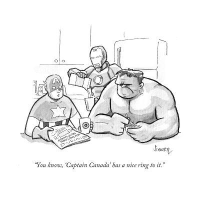 """You know, 'Captain Canada' has a nice ring to it."" - Cartoon-Benjamin Schwartz-Premium Giclee Print"