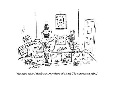 """""""You know what I think was the problem all along? The exclamation point."""" - Cartoon-David Sipress-Premium Giclee Print"""