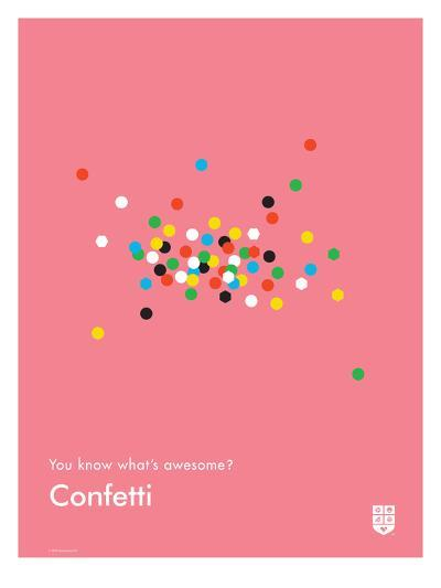 You Know What's Awesome? Confetti (Pink)-Wee Society-Giclee Print