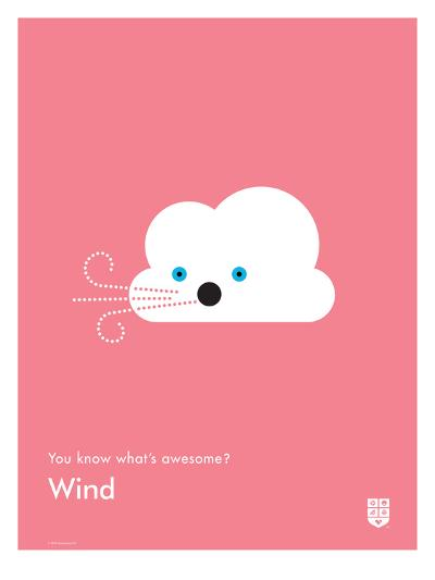 You Know What's Awesome? Wind (Pink)-Wee Society-Giclee Print