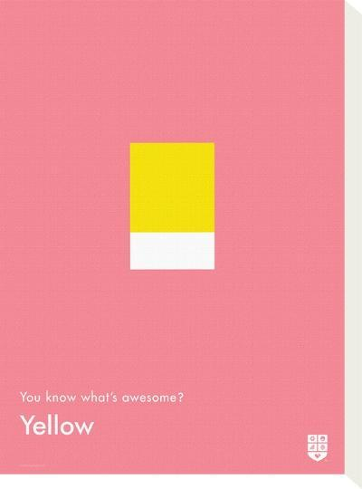 You Know What's Awesome? Yellow (Pink)-Wee Society-Stretched Canvas Print