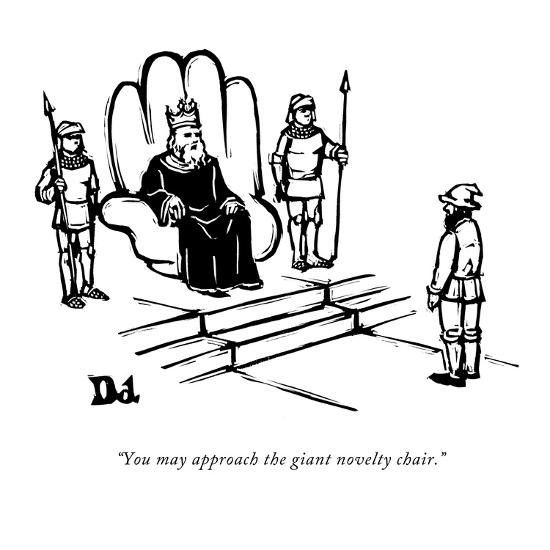 """""""You may approach the giant novelty chair."""" - New Yorker Cartoon-Drew Dernavich-Premium Giclee Print"""