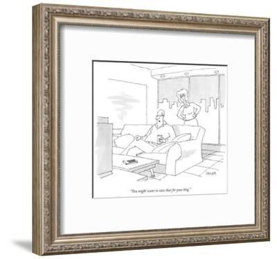 """You might want to save that for your blog."" - New Yorker Cartoon-Jack Ziegler-Framed Premium Giclee Print"
