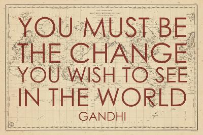 You must Be the Change You Wish to See in the World (Gandhi) - 1835, World Map--Giclee Print