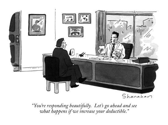 """""""You're responding beautifully.  Let's go ahead and see what happens if we?"""" - New Yorker Cartoon-Danny Shanahan-Premium Giclee Print"""