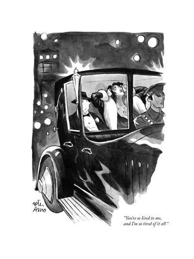 """""""You're so kind to me, and I'm so tired of it all."""" - New Yorker Cartoon-Peter Arno-Premium Giclee Print"""