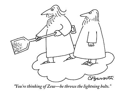 """""""You're thinking of Zeus?he throws the lightning bolts."""" - New Yorker Cartoon-Charles Barsotti-Premium Giclee Print"""